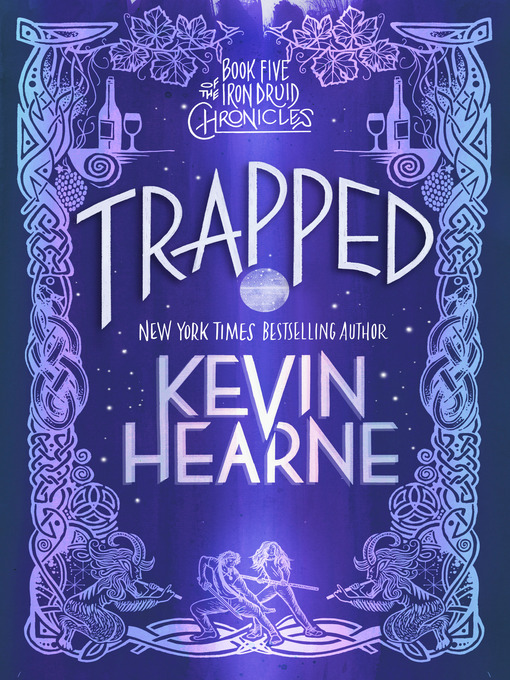 Title details for Trapped by Kevin Hearne - Wait list